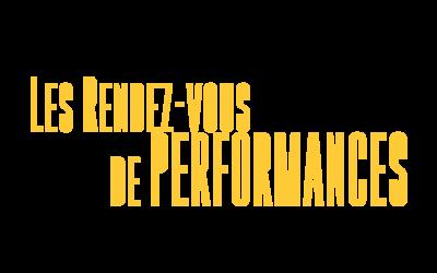 RENDEZ-VOUS DE PERFORMANCES