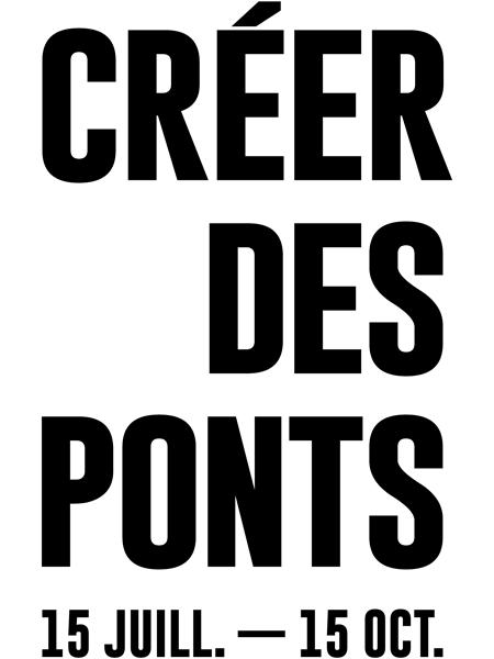 Créer des ponts - 15 juillet au 15 octobre - Art Souterrain