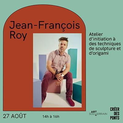 Atelier d'initiation à des techniques de sculpture et d'origami avec Jean-François Roy - 27 septembre 14h à 16h