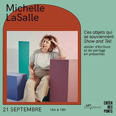 Atelier Ces objets qui se souviennent: Show and Tell avec Michelle LaSalle