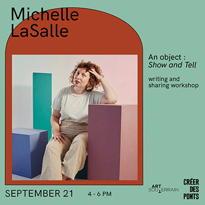 Writing and sharing workshop - An object : Show and Tell with Michelle LaSalle
