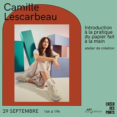 Camille Lescarbeau - Introduction à la pratique du papier fait à la main - 29 septembre 16h-19h