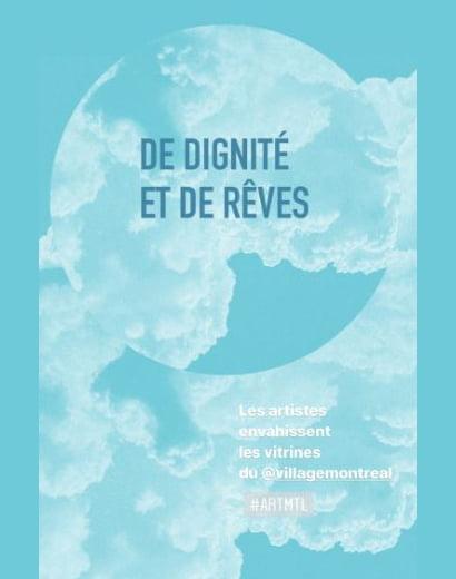 De dignité et de rêves - Vitrines #ARTMTL